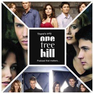 There's Only One Tree Hill... by There's Only One Tree Hill Podcast....