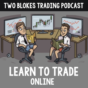 Two Blokes Trading - Learn to Trade Online by Tom Constable and Owen Roberts (Two Blokes Trading)