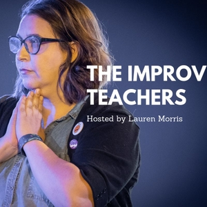 The Improv Teachers by The Improv Teachers