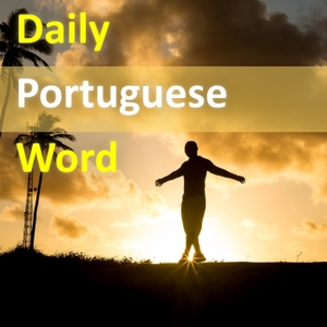 Daily Portuguese Word by Julian Cassimiro