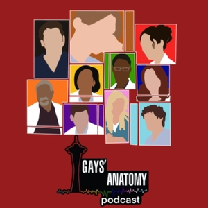 Gays' Anatomy: A Grey's Anatomy Podcast by Ryan and Chance Webb