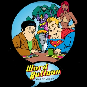 Word Balloon Comics Podcast by john siuntres