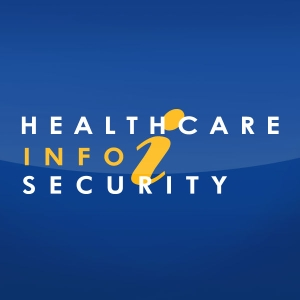 Healthcare Information Security Podcast by HealthcareInfoSecurity.com