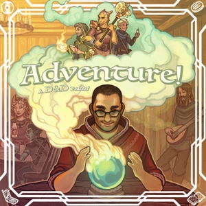 Adventure a Dungeons and Dragons Podcast by Adventure! A Dungeons and Dragons Podcast