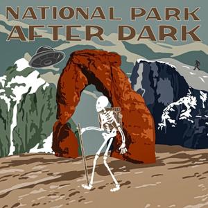 National Park After Dark by National Park After Dark