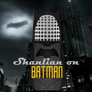 Shanlian On Batman by Shanlian On Batman