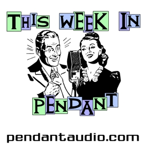 TWIP! Pendant Productions audio drama news by Pendant Productions