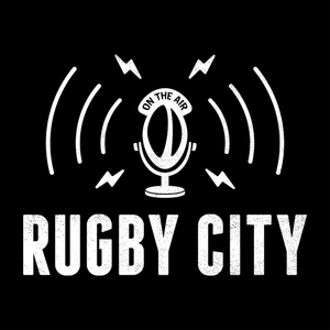 Rugby City Podcast by Rugby City Podcast