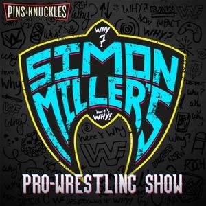Simon Miller's Pro-Wrestling Show by Simon Miller