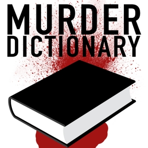 Murder Dictionary by Brianna & Kelley