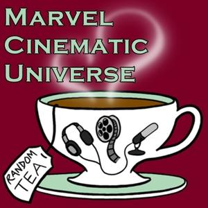 MCU-Movies by Random Tea Podcasts