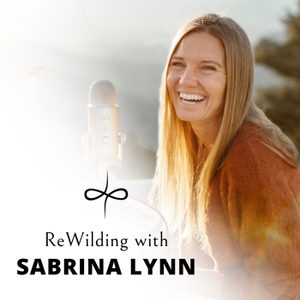 ReWilding for Women - Empowering Women through Meditation, Shamanism, Astrology, and Inner Archetypal and Goddess Practices by Sabrina Lynn likes Marianne Williamson, Brene Brown, Caroline Myss, Elizabeth Gilbert, Clarissa Pinkola Estes and Andrew Harvey