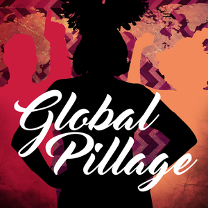 Global Pillage by Deborah Frances-White