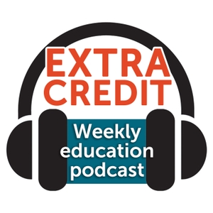 Extra Credit - Weekly Education Podcast by Idaho EdNews