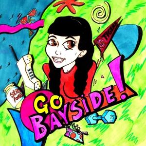 Go Bayside! by April Richardson
