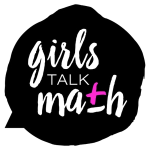 Girls Talk Math by Girls Talk Math