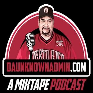 DaUnknownAdmin Podcast by DaUnknownAdmin