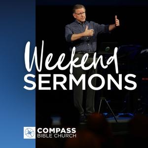 Weekend Messages | Compass Bible Church by Compass Bible Church