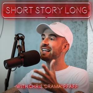 "Short Story Long by Chris ""Drama"" Pfaff"