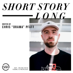 "Short Story Long by Chris ""Drama"" Pfaff"