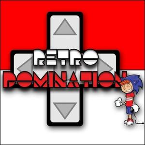 Retro Domination Podcast by Retro Domination