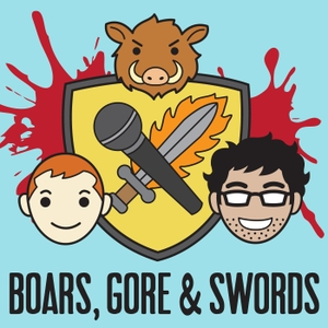 Boars, Gore, and Swords: A Watchmen Podcast by Ivan and Red