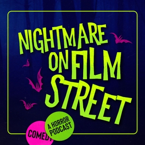 Nightmare On Film Street by FANGORIA Podcast Network