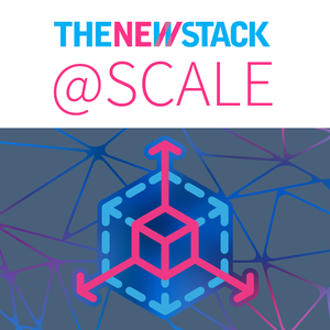 The New Stack @ Scale by The New Stack