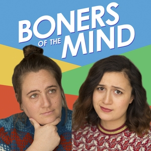 Boners of The Heart Podcast by Little Empire Podcasts