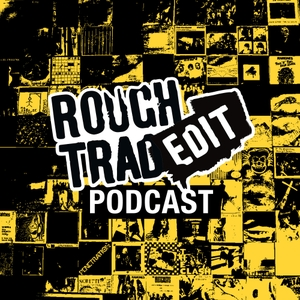 Rough Trade Radio by Rough Trade Radio