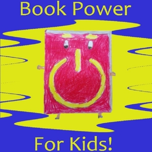Book Power for Kids! by Power Family