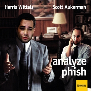 Analyze Phish by Earwolf & Harris Wittels, Scott Aukerman