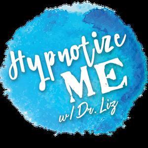 Hypnotize Me with Dr. Elizabeth Bonet by Dr. Elizabeth Bonet