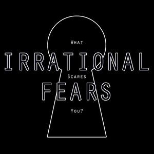 Irrational Fears by Anthony Luciano