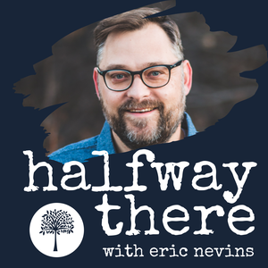 Halfway There by Eric Nevins