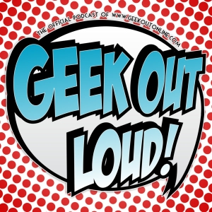 Geek Out Loud – Geek Out Loud by Steve Glosson