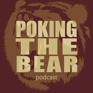 Poking The Bear Podcast by PFT Media LLC