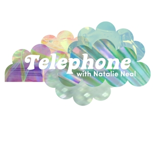 Telephone by Natalie Neal
