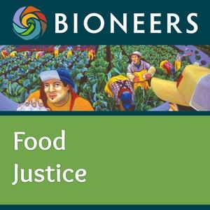 Bioneers: Food Justice by Bioneers
