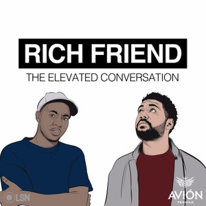 Rich Friend: The Elevated Conversation by Loud Speakers Studios