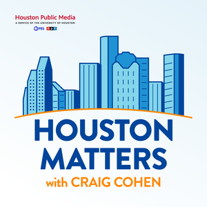 Houston Matters by Houston Public Media