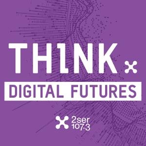 Think: Digital Futures by Think: Digital Futures