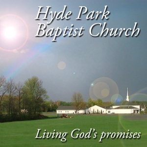 Sermons from Pastor Rick Murray – Hyde Park Baptist Church, NY by Sermons from Pastor Rick Murray – Hyde Park Baptist Church, NY