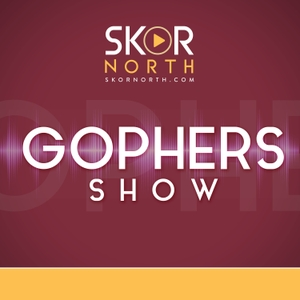 The SKOR North Gophers Show by PodcastOne / Hubbard Radio