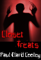 Closet Treats by Paul Elard Cooley