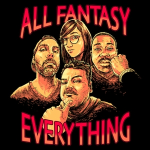 All Fantasy Everything by Ian Karmel