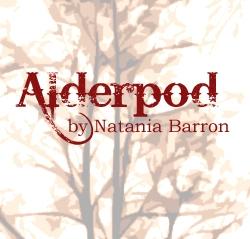 Alderpod - The Aldersgate Cycle Podcast by Natania Barron