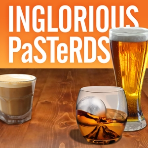 Inglorious Pasterds by Inglorious Pasterds