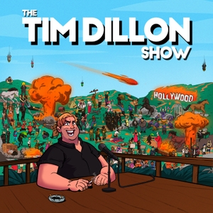 The Tim Dillon Show by Tim Dillon