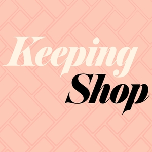 Keeping Shop: A Brick and Mortar Podcast by Rachel Wentworth
